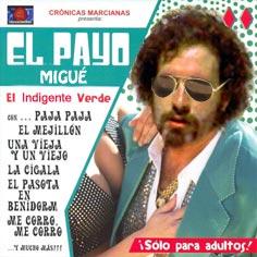 Nuevo disco del Payo Migué.