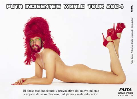 Puta Indigente's world tour 2004